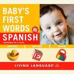 Baby's First Words in Spanish by Erika Levy audiobook