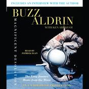 Magnificent Desolation by  Buzz Aldrin audiobook