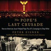 The Pope's Last Crusade by  Peter Eisner audiobook