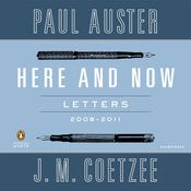 Here and Now by  J. M. Coetzee audiobook