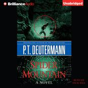 Spider Mountain by  P. T. Deutermann audiobook