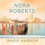 Inner Harbor by  Nora Roberts audiobook