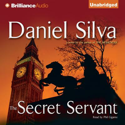 The Secret Servant by Daniel Silva audiobook