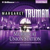Murder at Union Station by  Margaret Truman audiobook