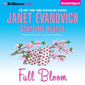 Full Bloom by  Charlotte Hughes audiobook