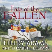 Fate of the Fallen by  Ellery Adams audiobook