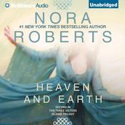 Heaven and Earth by  Nora Roberts audiobook