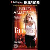 Bitten by  Kelley Armstrong audiobook