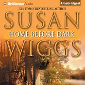 Home before Dark by  Susan Wiggs audiobook