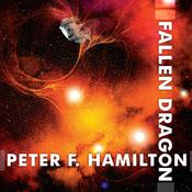 Fallen Dragon by  Peter F. Hamilton audiobook