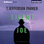 Silent Joe by  T. Jefferson Parker audiobook
