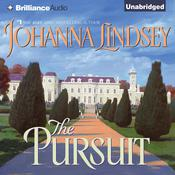 The Pursuit by  Johanna Lindsey audiobook