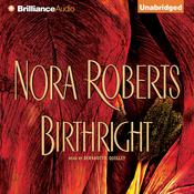Birthright by  Nora Roberts audiobook