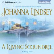 A Loving Scoundrel by  Johanna Lindsey audiobook