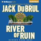 River of Ruin by  Jack Du Brul audiobook