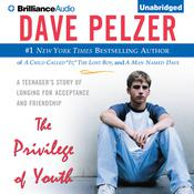 The Privilege of Youth by  Dave Pelzer audiobook