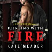 Flirting With Fire by  Kate Meader audiobook