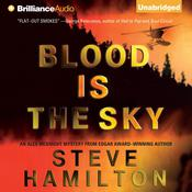 Blood Is the Sky by  Steve Hamilton audiobook