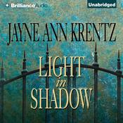 Light in Shadow by  Jayne Ann Krentz audiobook