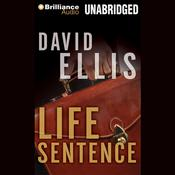 Life Sentence by  David Ellis audiobook