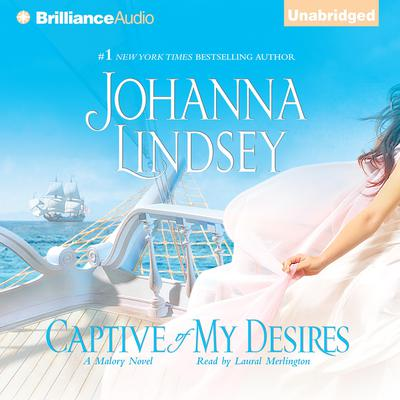 Captive of My Desires by Johanna Lindsey audiobook