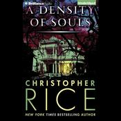 A Density of Souls by  Christopher Rice audiobook