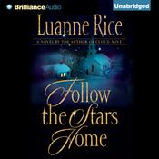 Follow the Stars Home by  Luanne Rice audiobook