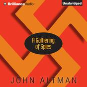 A Gathering of Spies by  John Altman audiobook