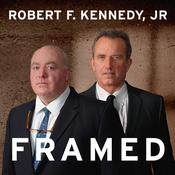 Framed by  Robert F. Kennedy Jr. audiobook