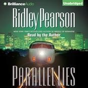 Parallel Lies by  Ridley Pearson audiobook