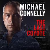 The Last Coyote by  Michael Connelly audiobook