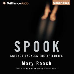 Spook by Mary Roach audiobook
