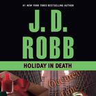 Holiday in Death by J. D. Robb