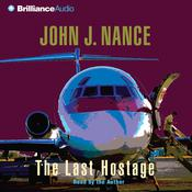 The Last Hostage by  John J. Nance audiobook