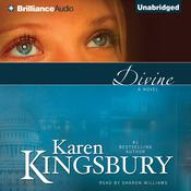 Divine by  Karen Kingsbury audiobook