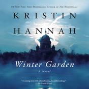 Winter Garden by  Kristin Hannah audiobook