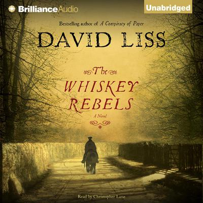 The Whiskey Rebels by David Liss audiobook