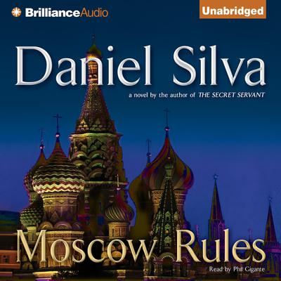 Moscow Rules by Daniel Silva audiobook