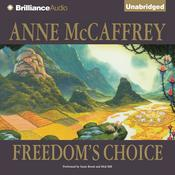 Freedom's Choice by  Anne McCaffrey audiobook