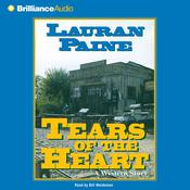 Tears of the Heart by  Lauran Paine audiobook