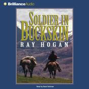 Soldier in Buckskin by  Ray Hogan audiobook