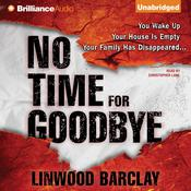 No Time for Goodbye by  Linwood Barclay audiobook