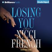 Losing You by  Nicci French audiobook