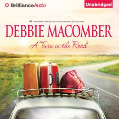 A Turn in the Road by Debbie Macomber audiobook