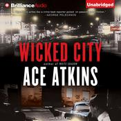 Wicked City by  Ace Atkins audiobook