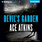 Devil's Garden by  Ace Atkins audiobook