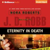 Eternity in Death by  J. D. Robb audiobook