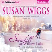 Snowfall at Willow Lake by  Susan Wiggs audiobook