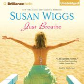Just Breathe by  Susan Wiggs audiobook