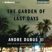 The Garden of Last Days by  Andre Dubus III audiobook